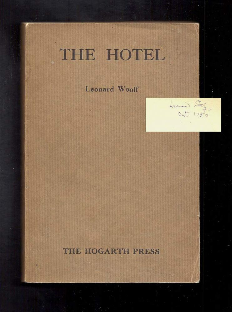 THE HOTEL. A PLAY. Signed. Leonard Woolf