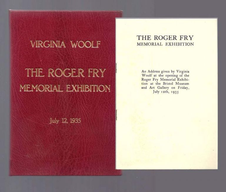 THE ROGER FRY MEMORIAL EXHIBITION. Virginia Woolf.