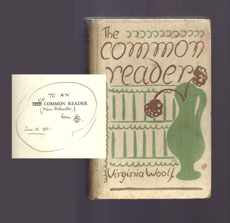 THE COMMON READER. Signed Presentation Copy By Siegfried Sassoon. Virginia Woolf.