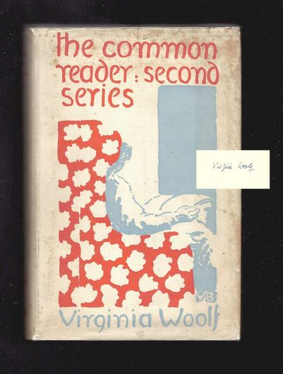 THE COMMON READER: SECOND SERIES. Signed By Virginia Woolf. Virginia Woolf.