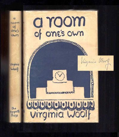 A ROOM OF ONE'S OWN. Signed. Virginia Woolf.