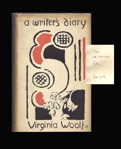 A WRITER'S DIARY. Being Extracts From The Diary Of Virginia Woolf. Inscribed By Vita Sackville-West. Virginia Woolf.