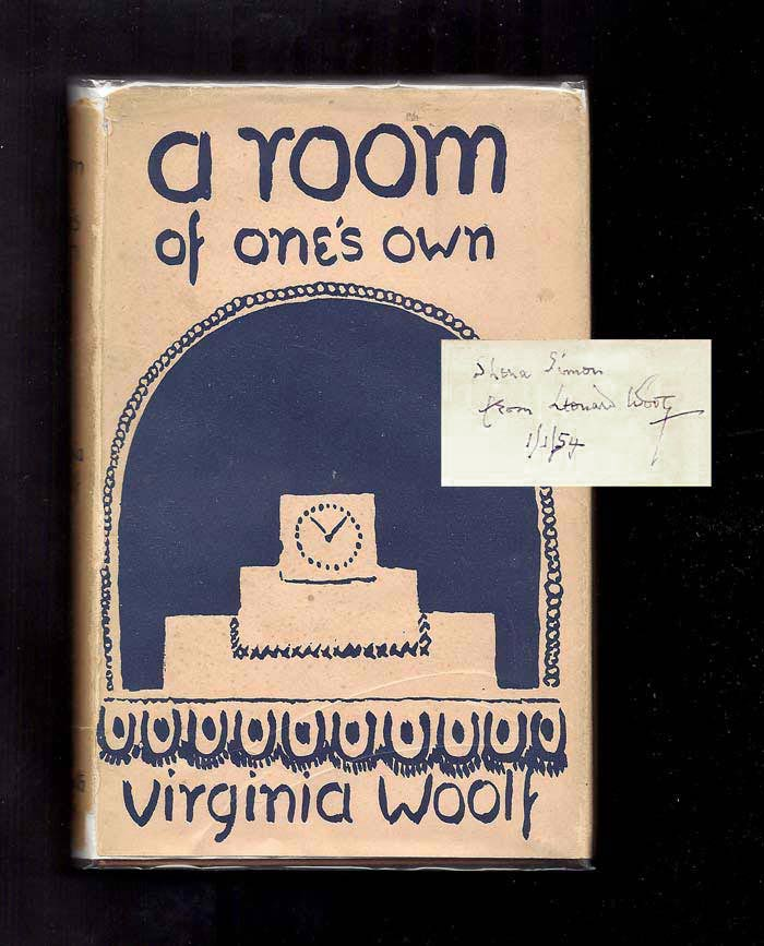 A ROOM OF ONE'S OWN. Leonard Woolf Presentation Copy. Virginia Woolf