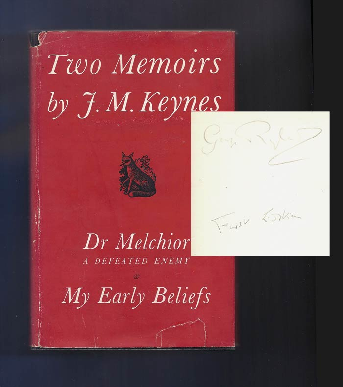 TWO MEMOIRS. Dr. Melchior: A Defeated Enemy And My Early Beliefs. George (Dadie) Ryland's Copy. John Maynard Keynes.