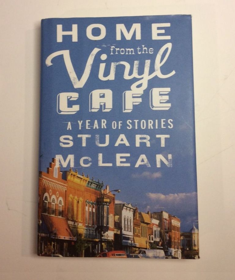 HOME FROM THE VINYL CAFE. Stuart McLean.