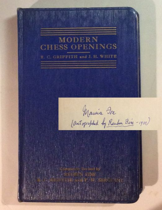MODERN CHESS OPENINGS. Signed. R. C. Griffith, P. W. Sergeant, Ruben Fine