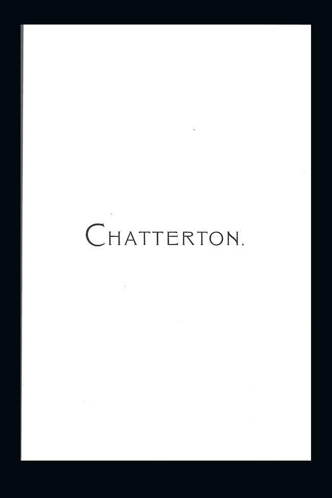 CHATTERTON. WITH A FOREWARD BY NIGEL NICOLSON. Vita Sackville-West