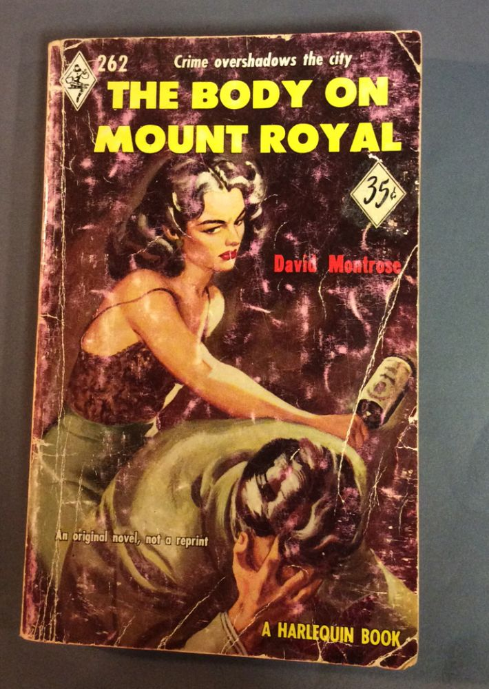 THE BODY ON MOUNT ROYAL. David Montrose, Charles Ross Graham