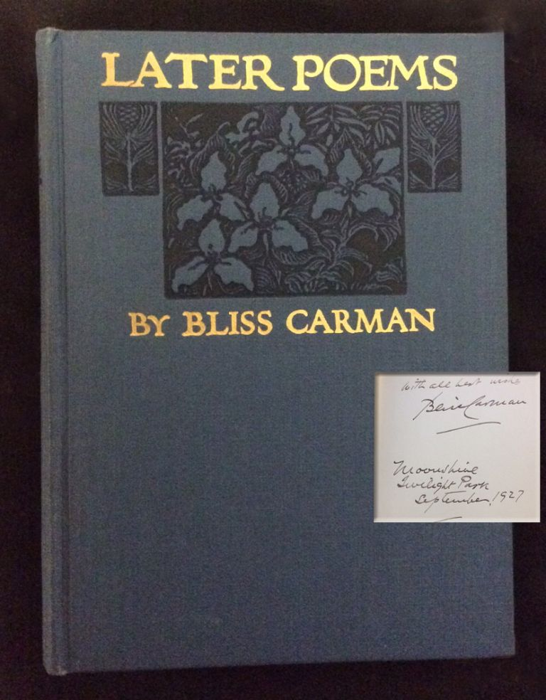 LATER POEMS. Bliss Carman