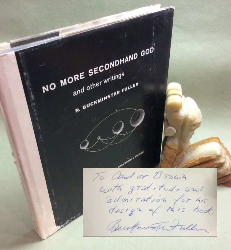 NO MORE SECONDHAND GOD AND OTHER WRITINGS. Signed. R. Buckminster Fuller.