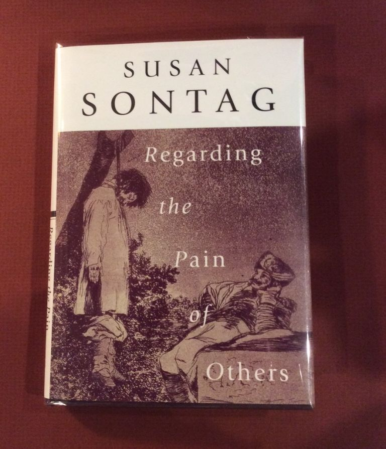 REGARDING THE PAIN OF OTHERS. Signed. Susan Sontag.