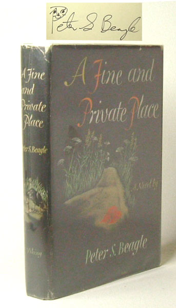 A FINE AND PRIVATE PLACE. Signed. Peter S. Beagle