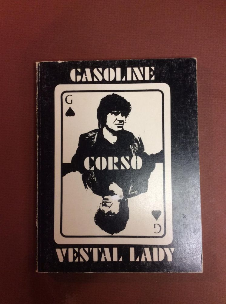 GASOLINE AND THE VESTAL LADY. Gregory Corso.
