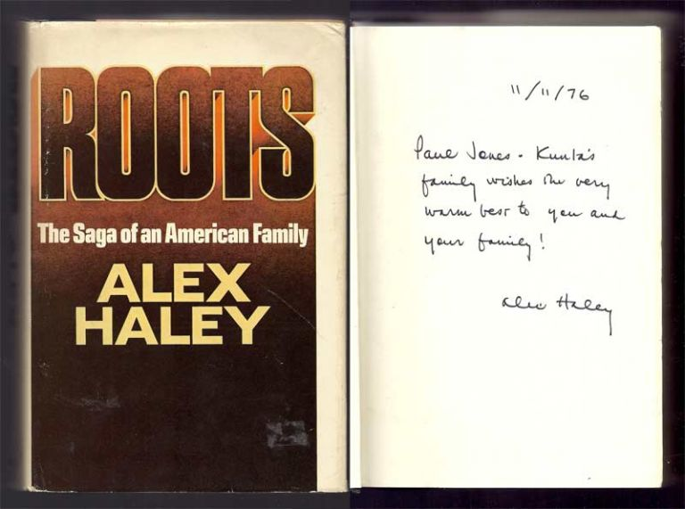 ROOTS. Inscribed. Alex Haley