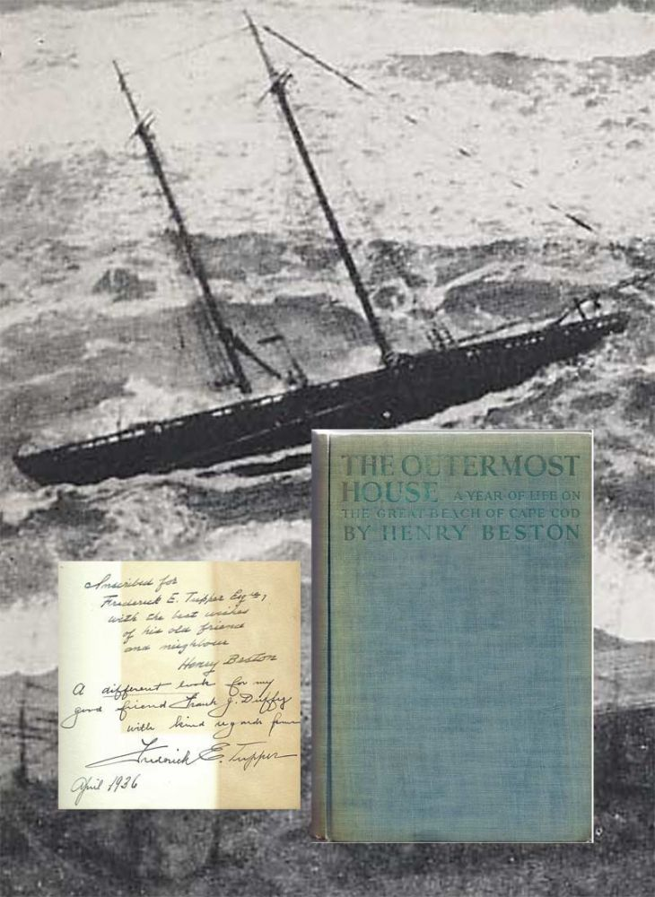 THE OUTERMOST HOUSE. A YEAR OF LIFE ON THE GREAT BEACH OF CAPE COD. Inscribed. Henry Beston