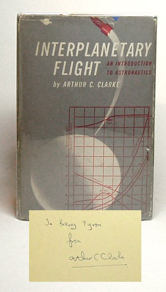 INTERPLANETARY FLIGHT. AN INTRODUCTION TO ASTRONAUTICS. Signed. Arthur C. Clarke