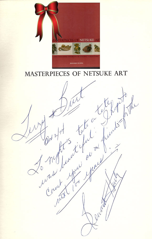 MASTERPIECES OF NETSUKE ART: One Thousand Favorites of Leading Collectors. Bernard Hurtig