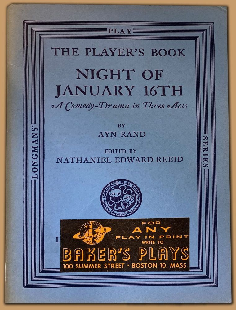 NIGHT OF JANUARY 16TH a Comedy-Drama in Three Acts. Ayn Rand.