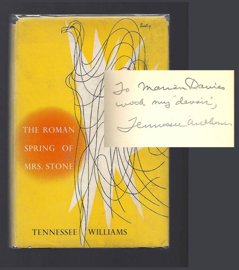ROMAN SPRING OF MRS. STONE. Inscribed. Tennessee Williams.