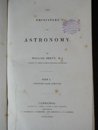 The Principles of Astronomy. Part I. Containing Plane Astronomy.