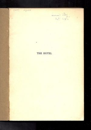 THE HOTEL. A PLAY. Signed.